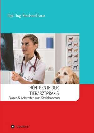 Roentgen in der Tierarztpraxis