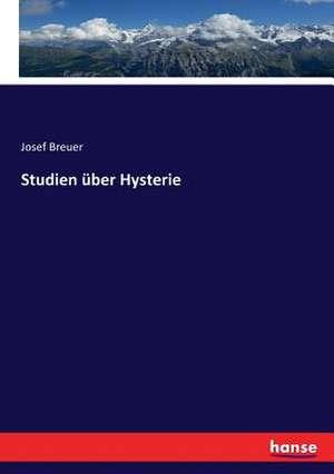 Studien über Hysterie de Josef Breuer