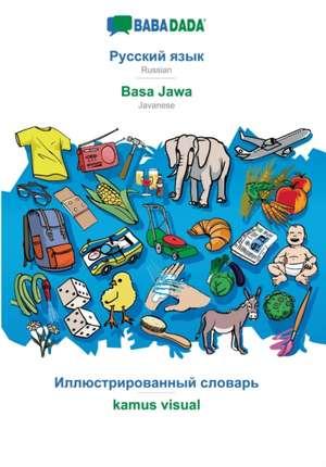 BABADADA, Russian (in cyrillic script) - Basa Jawa, visual dictionary (in cyrillic script) - kamus visual de  Babadada Gmbh