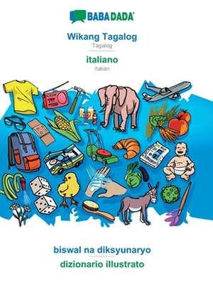 BABADADA, Wikang Tagalog - italiano, biswal na diksyunaryo - dizionario illustrato de  Babadada Gmbh
