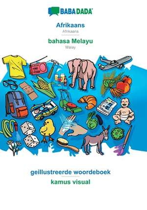 BABADADA, Afrikaans - bahasa Melayu, geillustreerde woordeboek - kamus visual de  Babadada Gmbh