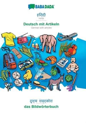 BABADADA, Hindi (in devanagari script) - Deutsch mit Artikeln, visual dictionary (in devanagari script) - das Bildwörterbuch de  Babadada Gmbh