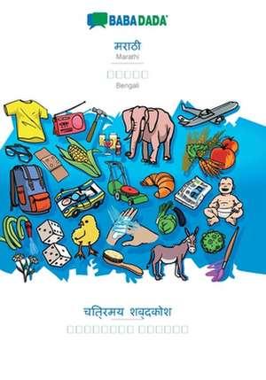 BABADADA, Marathi (in devanagari script) - Bengali (in bengali script), visual dictionary (in devanagari script) - visual dictionary (in bengali script) de  Babadada Gmbh