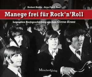 Manege frei fuer Rock 'n' Roll