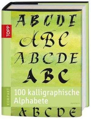 Harris, D: 100 kalligraphische Alphabete