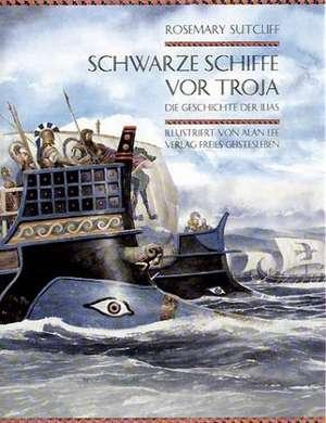 Schwarze Schiffe vor Troja