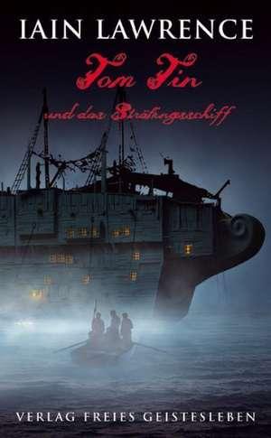 Tom Tin und das Straeflingsschiff