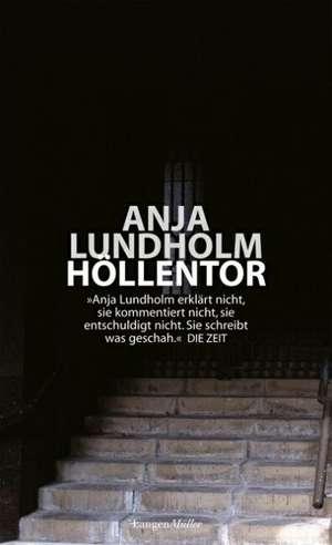 Höllentor de Anja Lundholm
