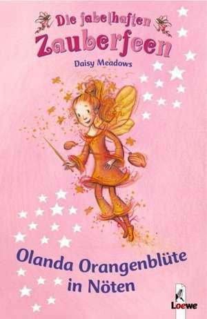 Die fabelhaften Zauberfeen 02. Olanda Orangenblüte in Nöten de Daisy Meadows