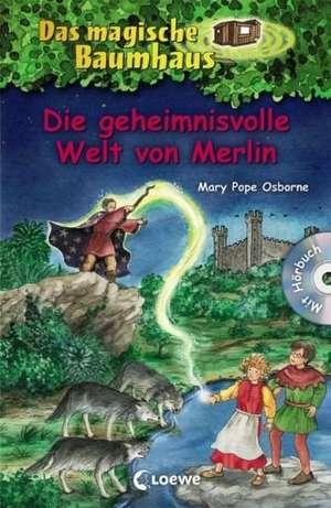 Die geheimnisvolle Welt von Merlin. Das magische Baumhaus Sammelband