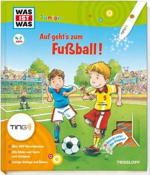 Auf geht's zum Fussball! Ting-Edition was ist was Junior