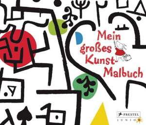 Mein grosses Kunst-Malbuch