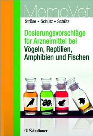 Dosierungsvorschlaege fuer Arzneimittel bei Voegeln, Reptilien, Amphibien und Fischen