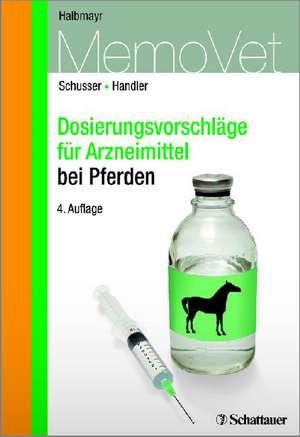 Dosierungsvorschlaege fuer Arzneimittel bei Pferden und Eseln
