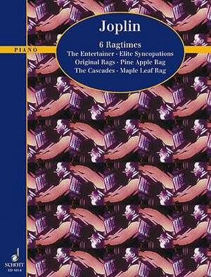 6 Ragtimes:  From the School of Ragtime de Scott Joplin