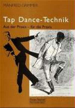Tap Dance-Technik mit CD de Manfred Grimmer