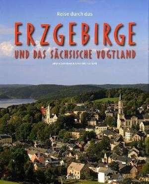 Reise durch das Erzgebirge und das Saechsische Vogtland