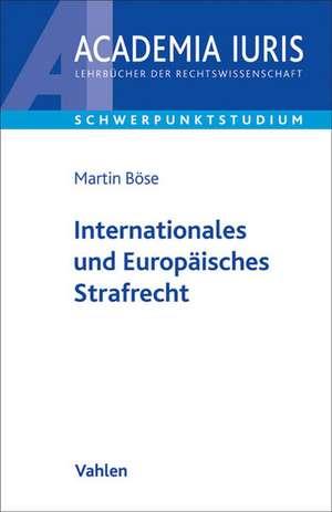 Internationales und Europaeisches Strafrecht