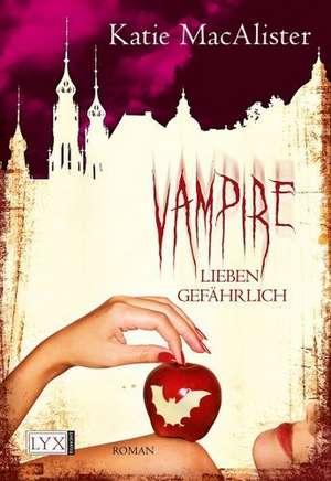 Vampire lieben gefaehrlich