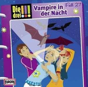 Die drei !!! 27. Vampire in der Nacht (drei Ausrufezeichen)