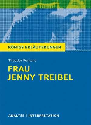 Frau Jenny Treibel. Textanalyse und Interpretation