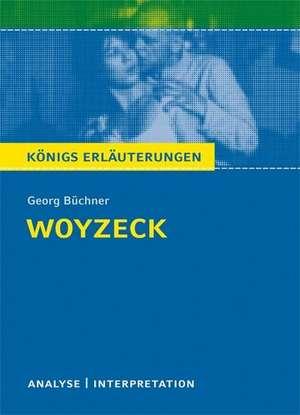 Woyzeck. Textanalyse und Interpretation de Georg Büchner
