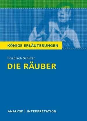 Die  Räuber. Textanalyse und Interpretation de Friedrich Schiller