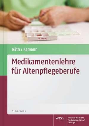 Medikamentenlehre fuer Altenpflegeberufe