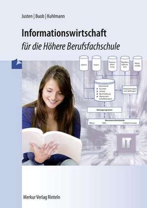 Informationswirtschaft für die Höhere Berufsfachschule de Sebastian Buob