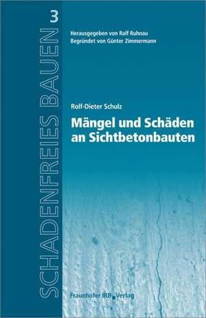 Maengel und Schaeden an Sichtbetonbauten