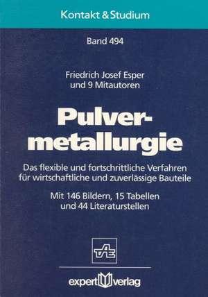 Pulvermetallurgie de Friedrich Josef Esper