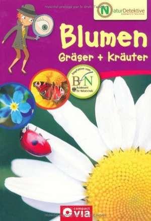 Naturdetektive - Blumen, Graeser und Kraeuter