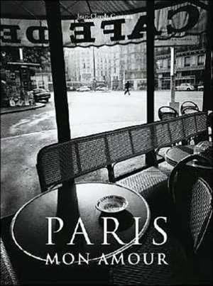 Paris Mon Amour de Jean-Claude Gautrand