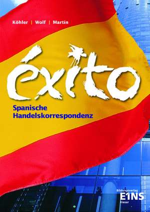 EXITO. Spanische Handelskorrespondenz