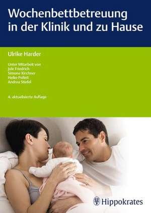 Wochenbettbetreuung in der Klinik und zu Hause
