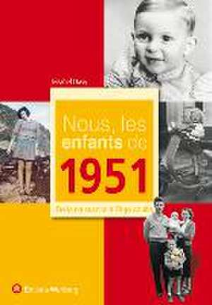 Nous, les enfants de 1951 de Jézahel Davy