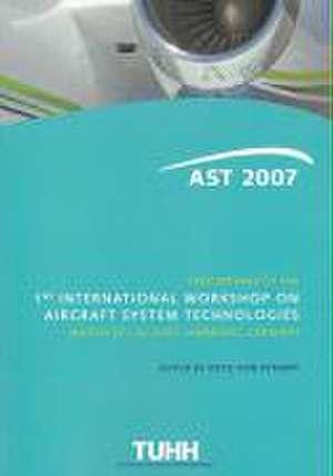 Proceedings of the 1st International Workshop on Aircraft System Technologies de Otto von Estorff