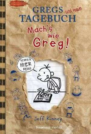 Gregs Tagebuch - Mach's wie Greg!