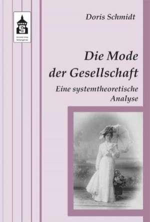 Die Mode der Gesellschaft de Doris Schmidt