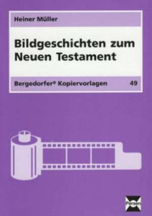Bildgeschichten zum Neuen Testament