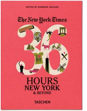 The New York Times 36 Hour New York & Beyond