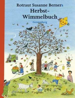 Hoinar prin anotimpuri Toamna  Maxi 26 x 33 cm (Herbst-Wimmelbuch) de Rotraut Susanne Berner