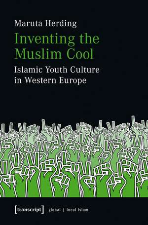 Inventing the Muslim Cool imagine