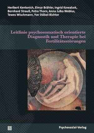 Leitlinie psychosomatisch orientierte Diagnostik und Therapie bei Fertilitaetsstoerungen