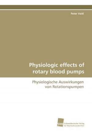 Physiologic Effects of Rotary Blood Pumps