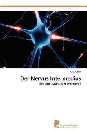 Der Nervus Intermedius