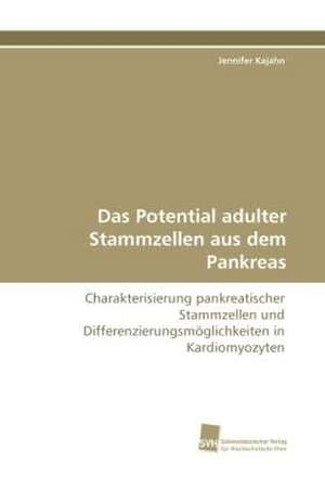 Das Potential adulter Stammzellen aus dem Pankreas