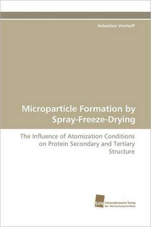 Microparticle Formation by Spray-Freeze-Drying