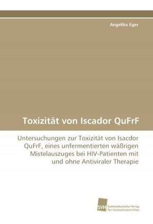Toxizitat Von Iscador Qufrf