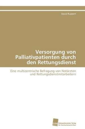Versorgung Von Palliativpatienten Durch Den Rettungsdienst